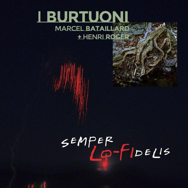 I Burtuoni – Semper LO-FIdelis